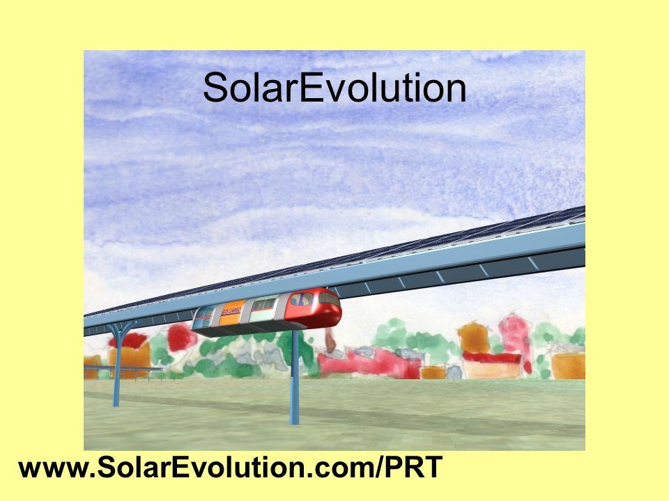 Solar on Rail www.SolarEvolution.com/PRT SolarEvolution