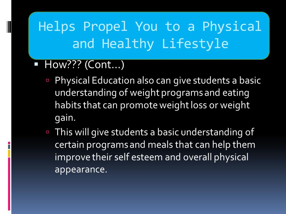Helps Propel You to a Physical and Healthy Lifestyle  How .
