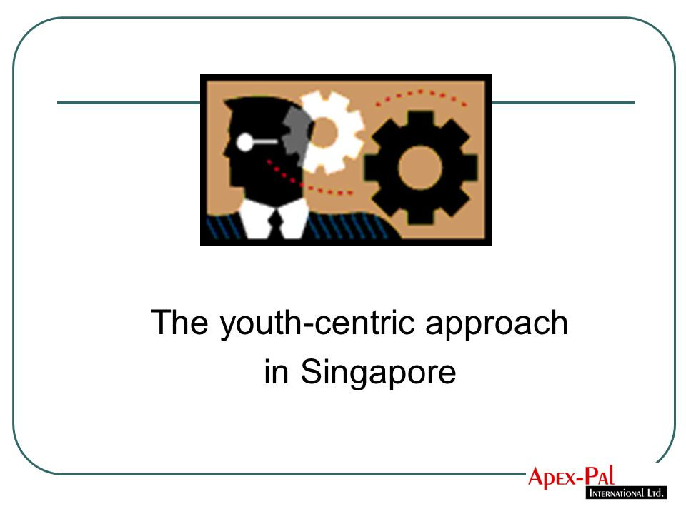 The youth-centric approach in Singapore