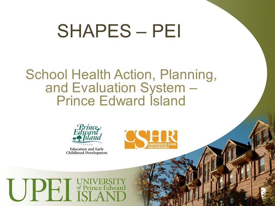 SHAPES – PEI School Health Action, Planning, and Evaluation System – Prince Edward Island