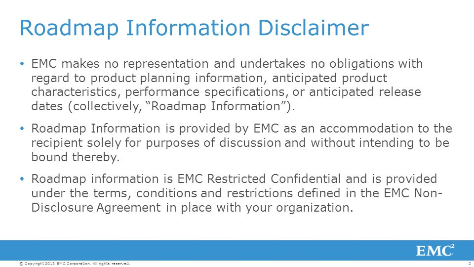 13© Copyright 2013 EMC Corporation.All rights reserved.