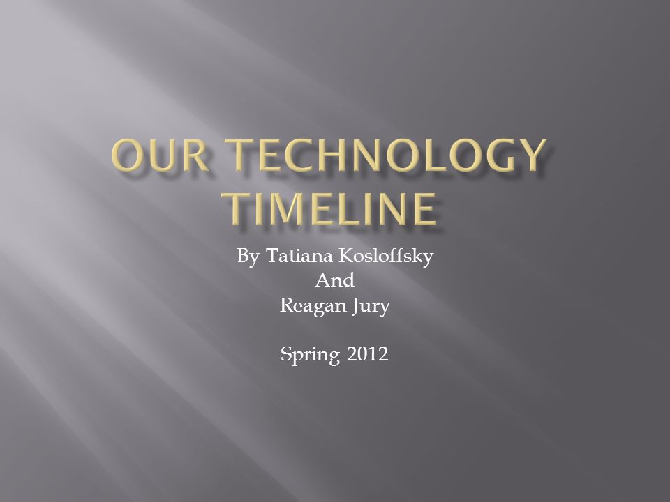 By Tatiana Kosloffsky And Reagan Jury Spring 2012
