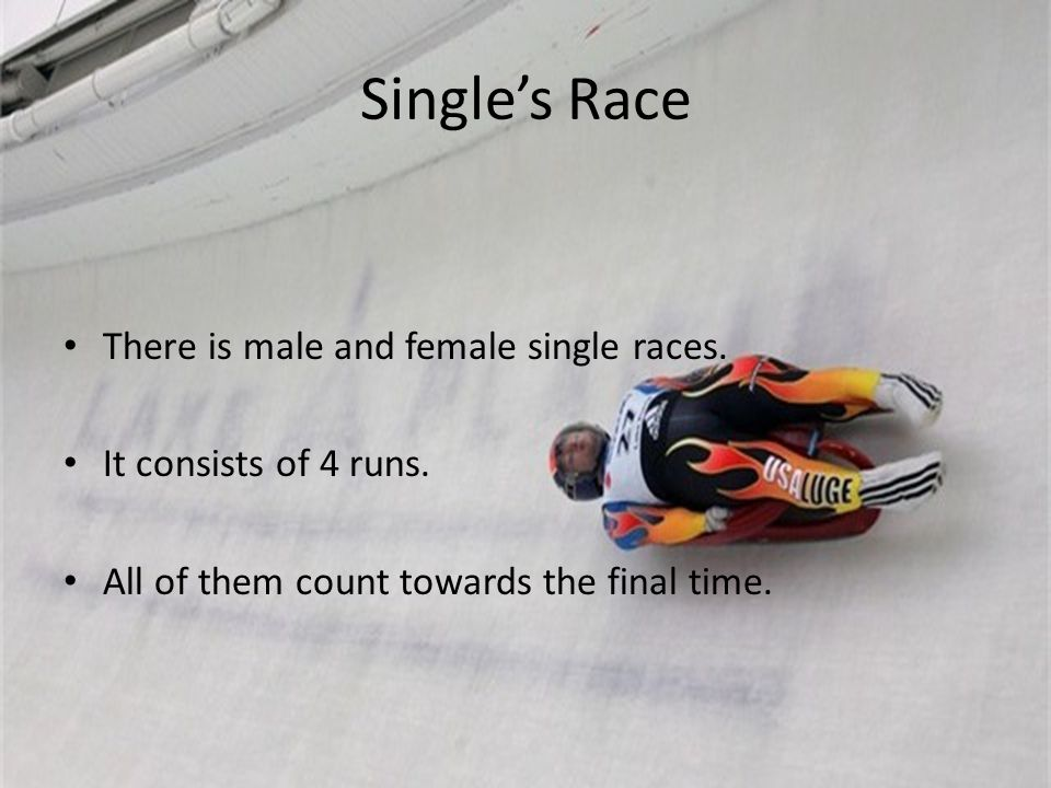Single's Race There is male and female single races.
