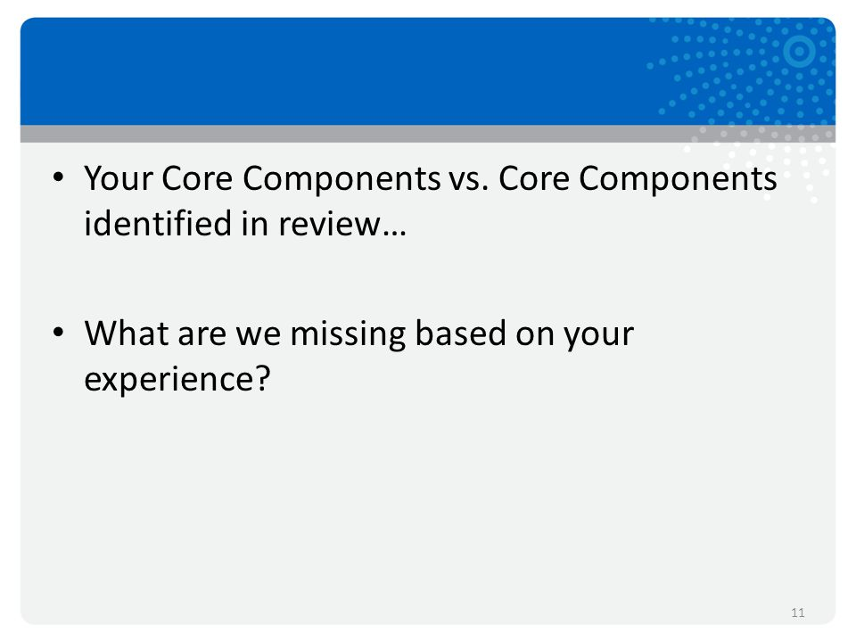 Your Core Components vs.