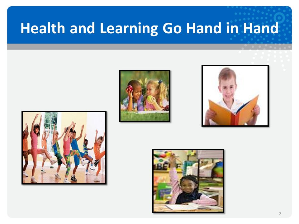 Health and Learning Go Hand in Hand 2
