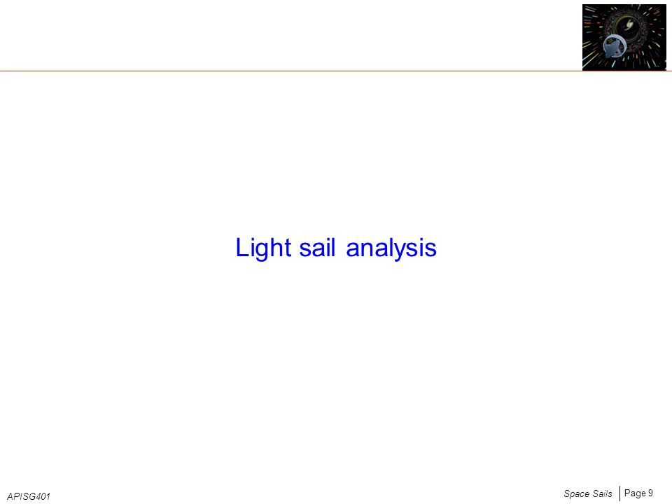 Page 9 Space Sails APISG401 Light sail analysis