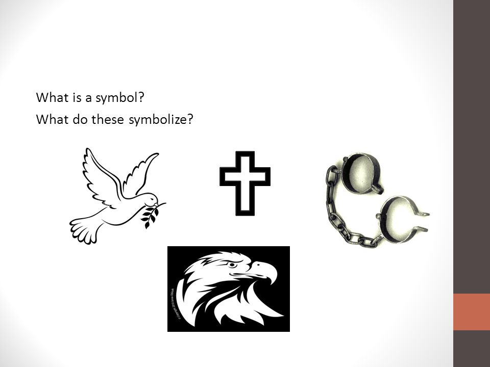 What is a symbol? What do these symbolize?