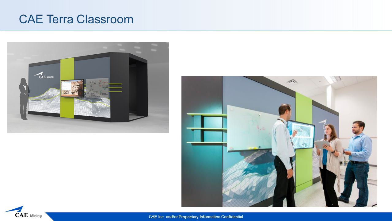 CAE Inc. and/or Proprietary Information Confidential CAE Terra Classroom