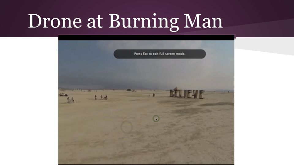 Drone at Burning Man