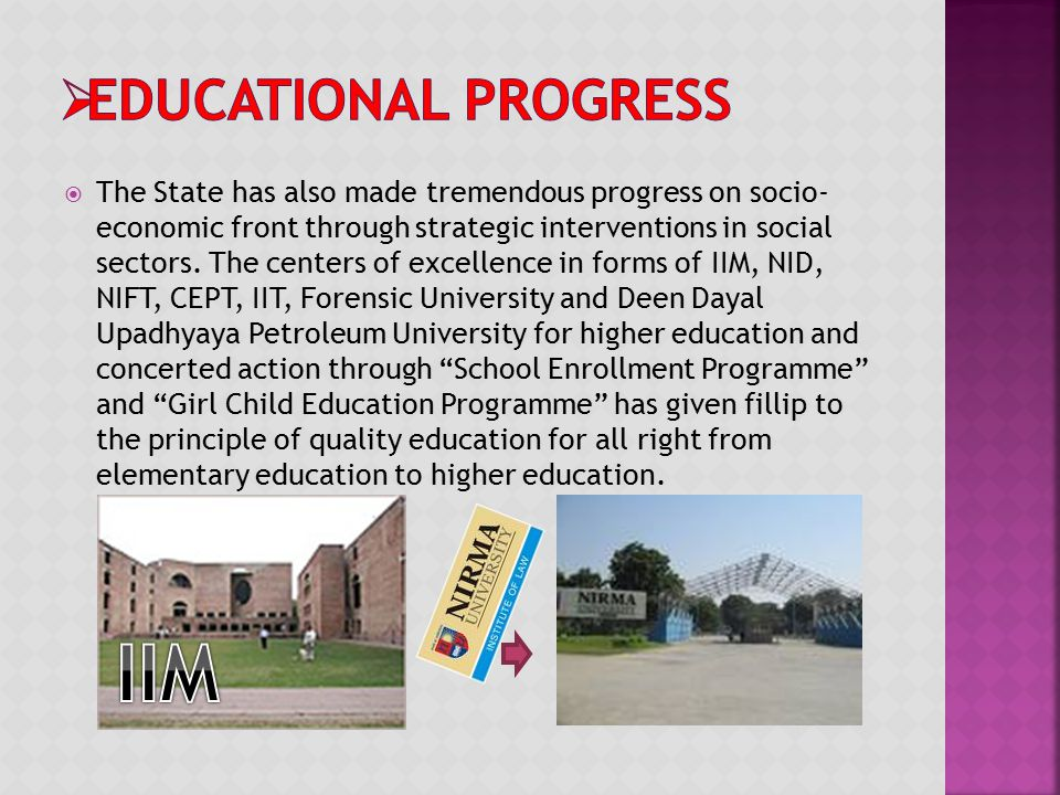  The State has also made tremendous progress on socio- economic front through strategic interventions in social sectors. The centers of excellence in