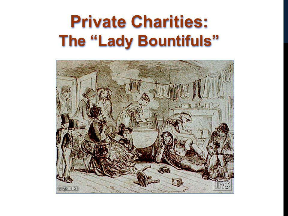 Private Charities: The Lady Bountifuls