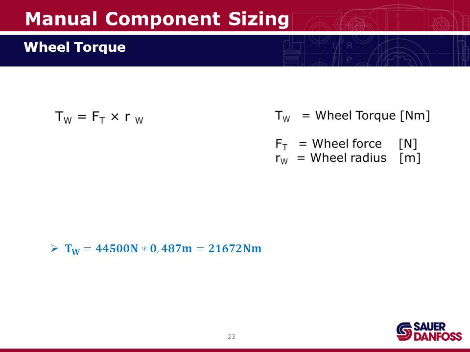 23 Wheel Torque Manual Component Sizing