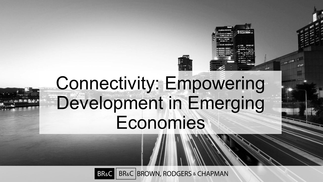 Connectivity: Empowering Development in Emerging Economies
