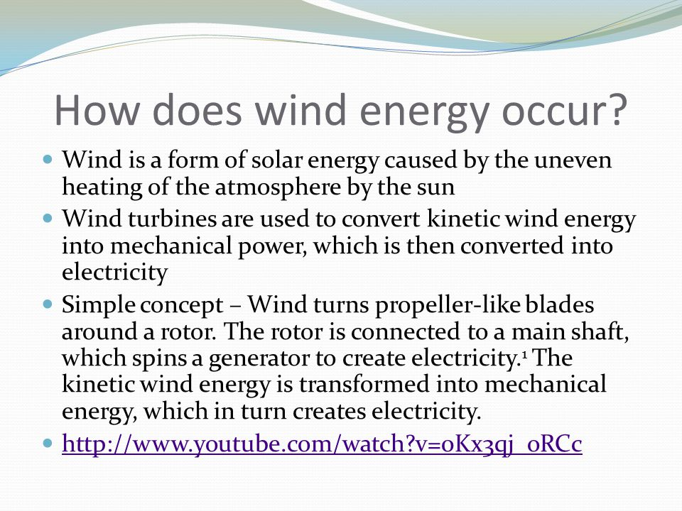 How does wind energy occur.