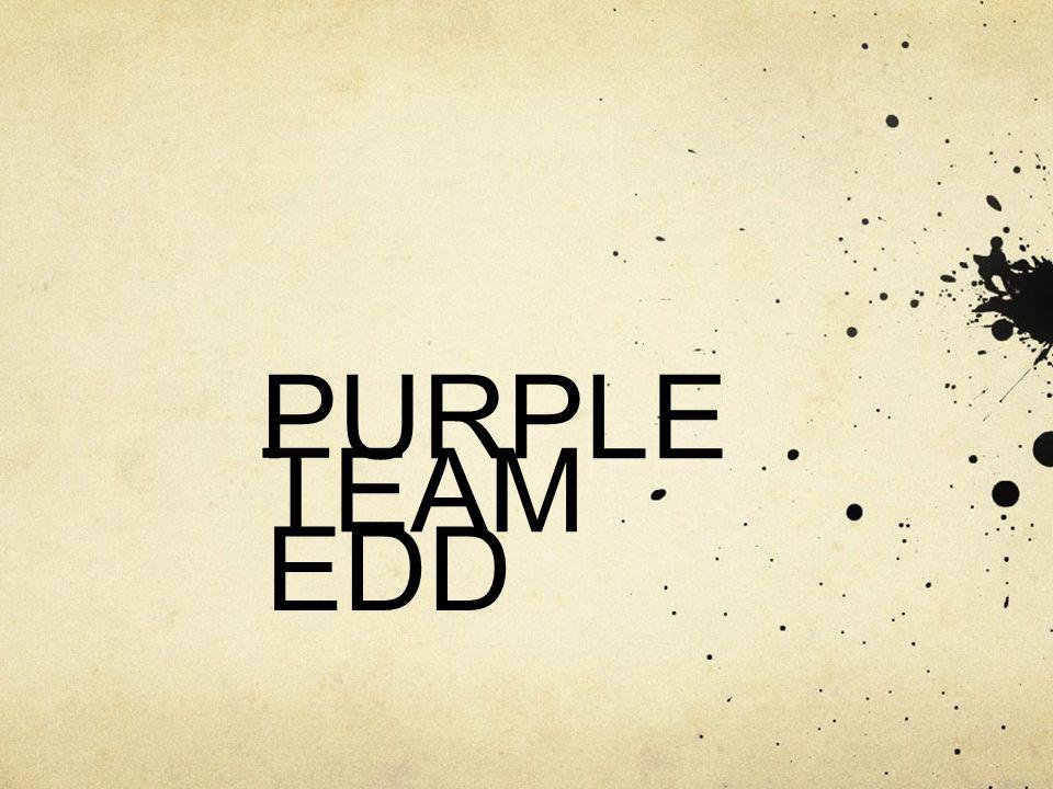 PURPLE TEAM EDD