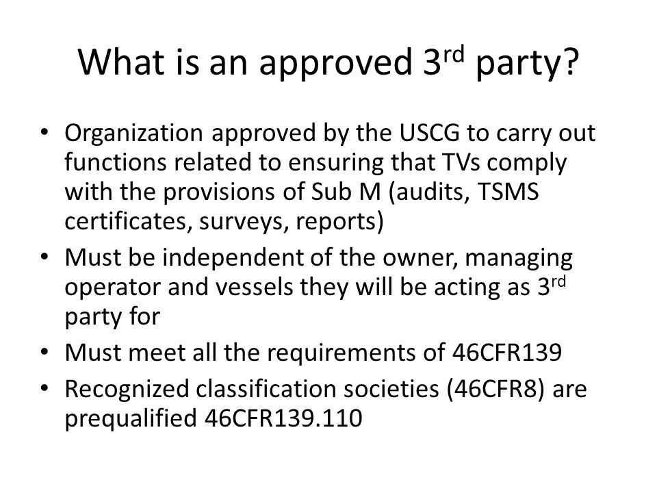 What is an approved 3 rd party.