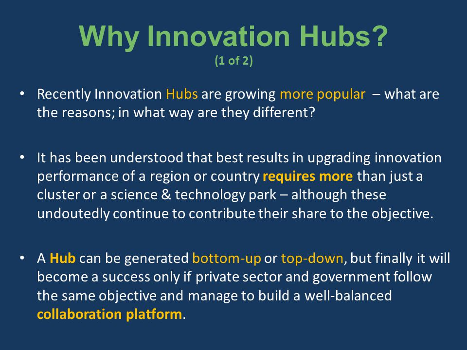 Why Innovation Hubs.