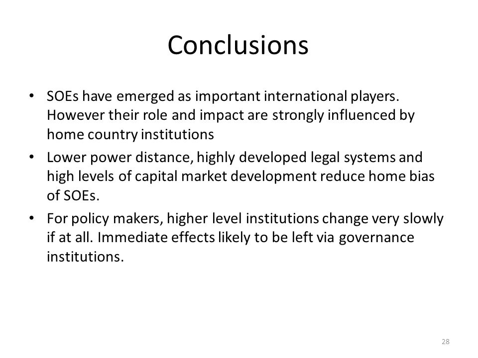 Conclusions SOEs have emerged as important international players.