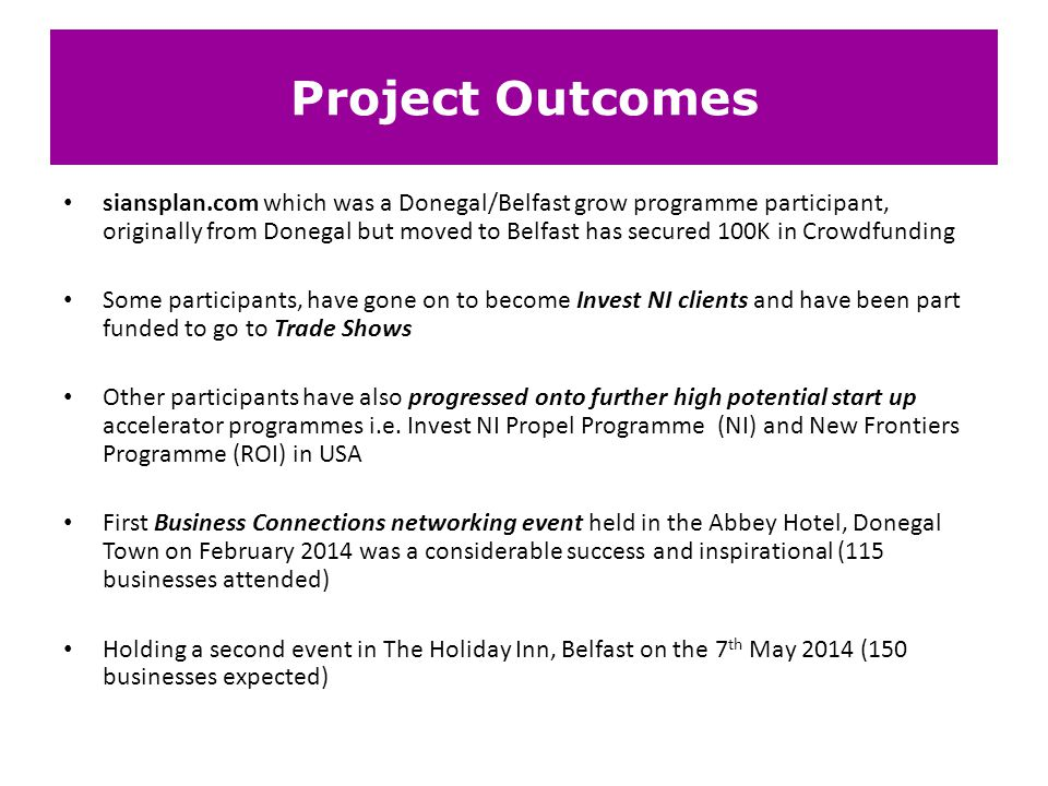 Project Outcomes siansplan.com which was a Donegal/Belfast grow programme participant, originally from Donegal but moved to Belfast has secured 100K i