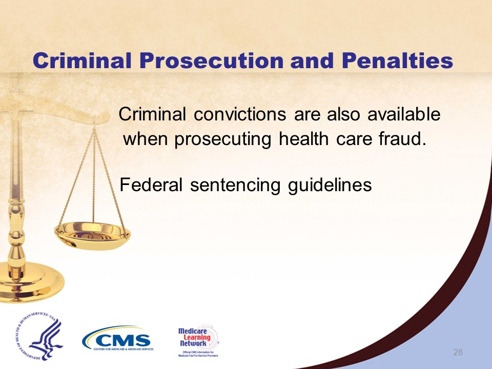 27 Civil Monetary Penalties (CMPs) Up to $10,000 to $50,000 per violation Can also include an assessment of up to 3 times the amount Claimed for each item/service, or Of the remuneration offered, paid, solicited, or received