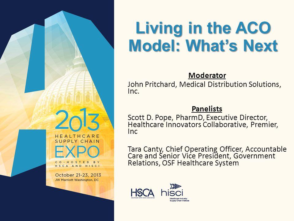 Scott D. Pope, PharmD Executive Director – Healthcare Innovators Collaborative