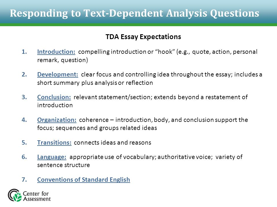 """Responding to Text-Dependent Analysis Questions TDA Essay Expectations 1.Introduction: compelling introduction or """"hook"""" (e.g., quote, action, persona"""