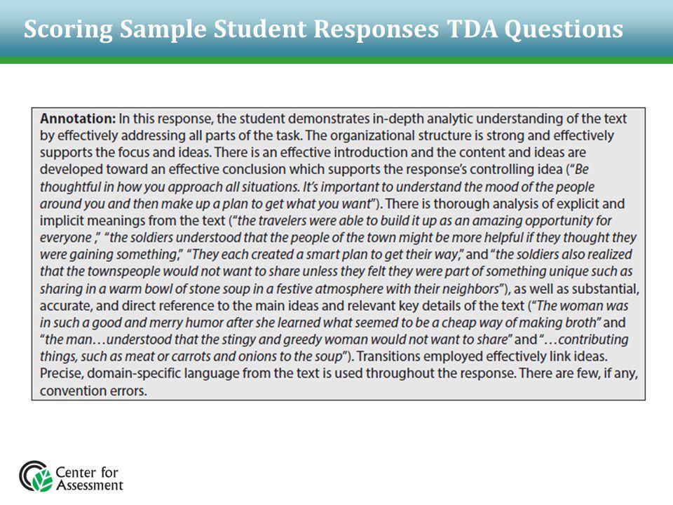 Scoring Sample Student Responses TDA Questions
