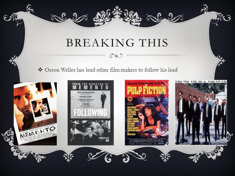 HOW IT WAS BROKEN  Orson Welles and Herman J.