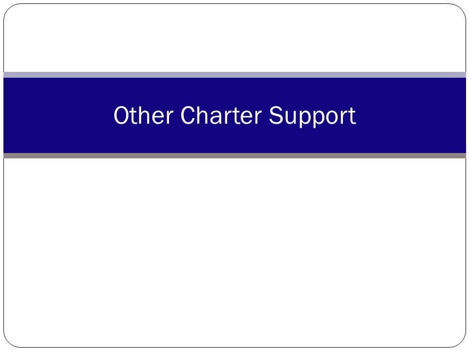 Other Charter Support