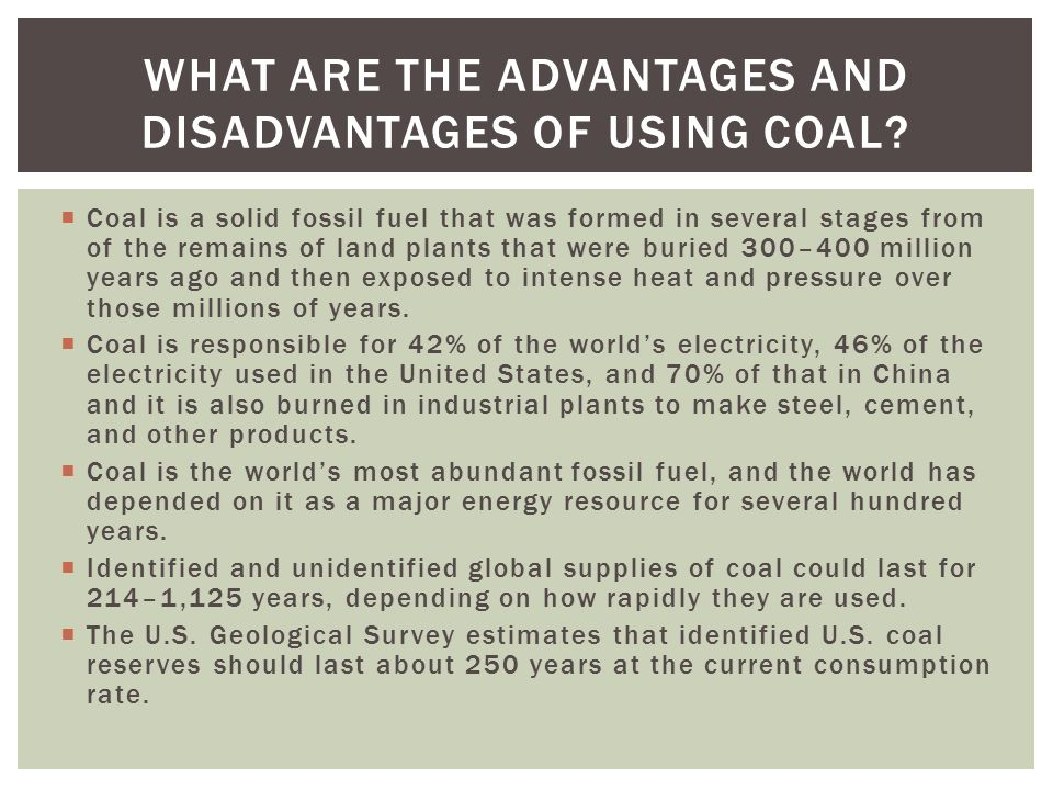 Coal is a solid fossil fuel that was formed in several stages from of the remains of land plants that were buried 300–400 million years ago and then