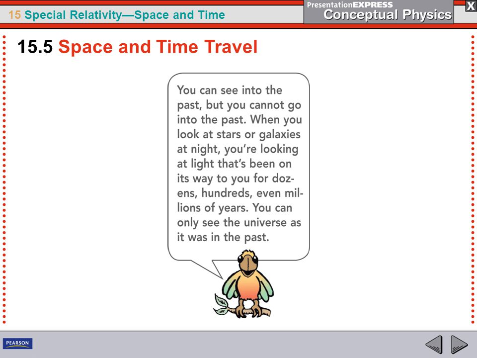 15 Special Relativity—Space and Time 15.5 Space and Time Travel