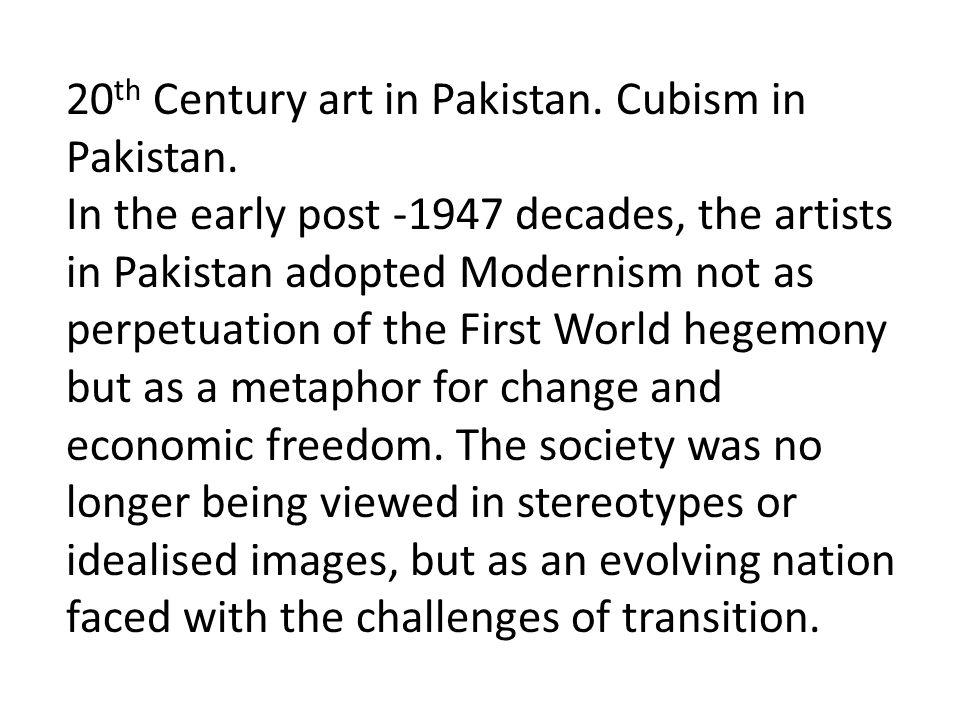 20 th Century art in Pakistan. Cubism in Pakistan.