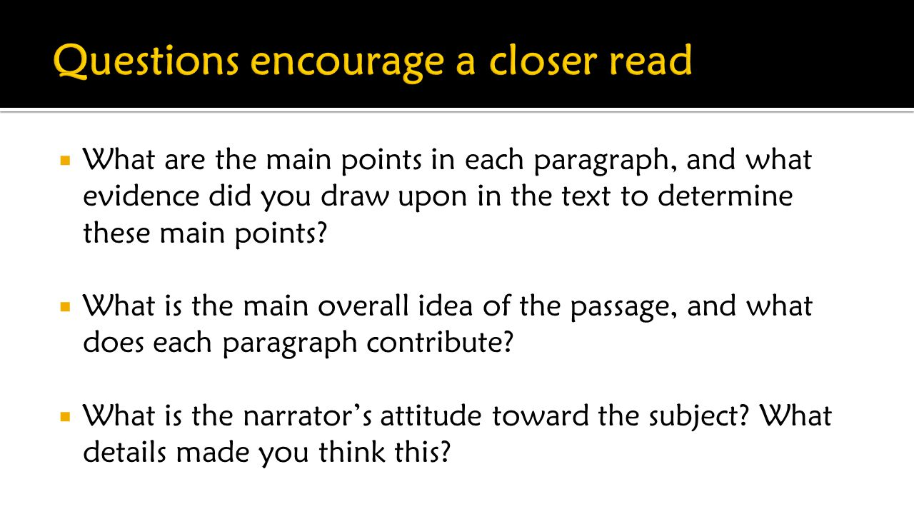  What are the main points in each paragraph, and what evidence did you draw upon in the text to determine these main points.