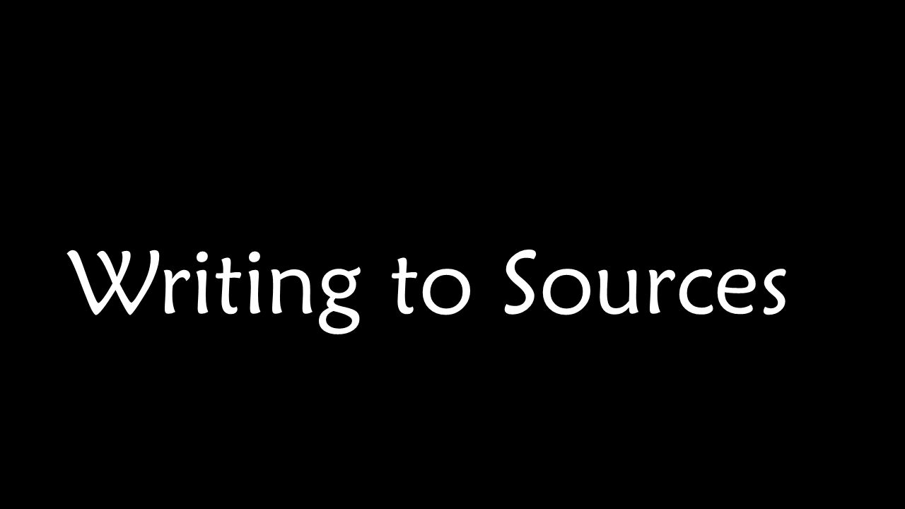 Writing to Sources