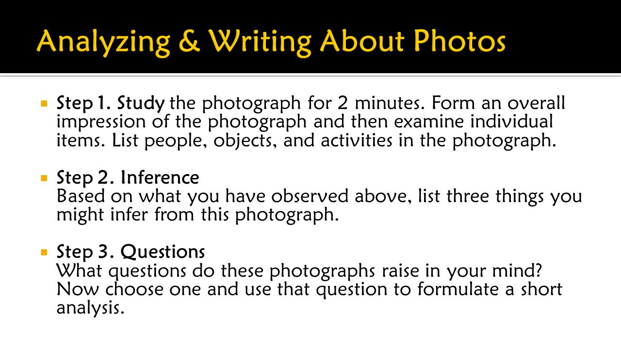  Step 1. Study the photograph for 2 minutes.