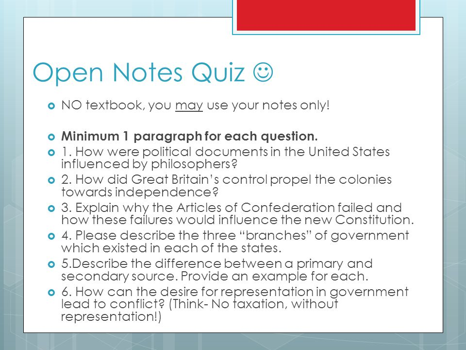 Open Notes Quiz  NO textbook, you may use your notes only.