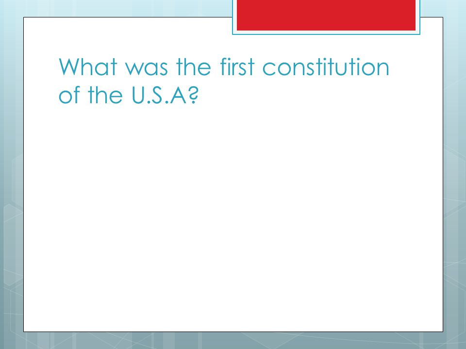 What was the first constitution of the U.S.A