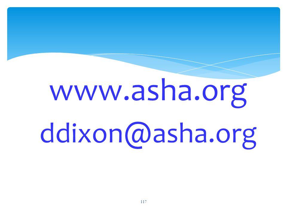 www.asha.org ddixon@asha.org 117
