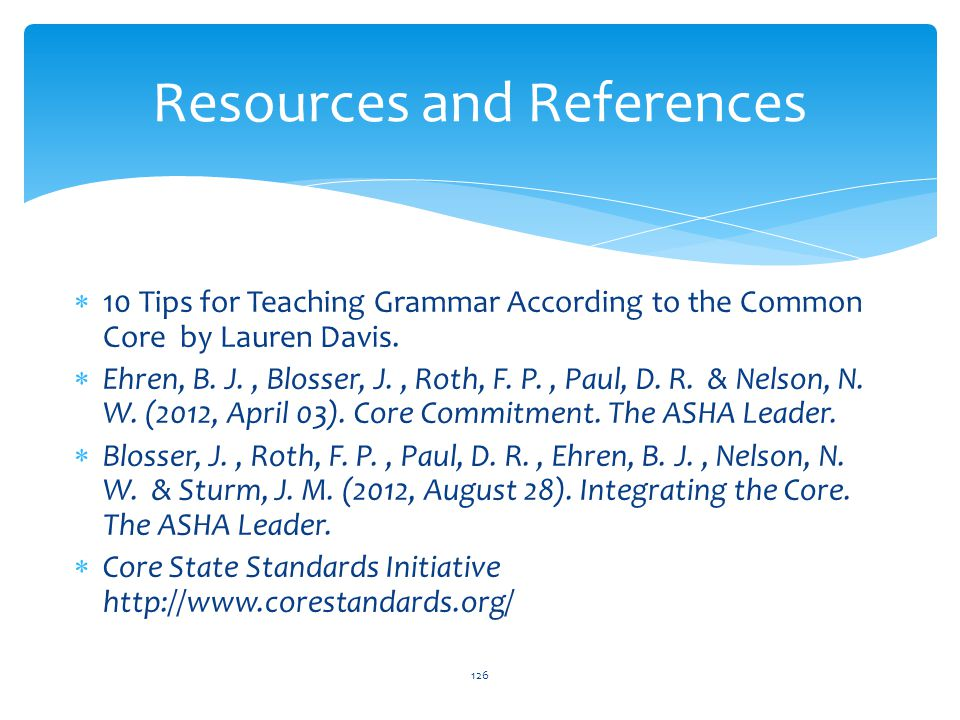  10 Tips for Teaching Grammar According to the Common Core by Lauren Davis.