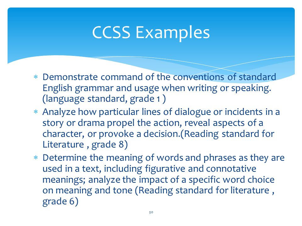  Demonstrate command of the conventions of standard English grammar and usage when writing or speaking.
