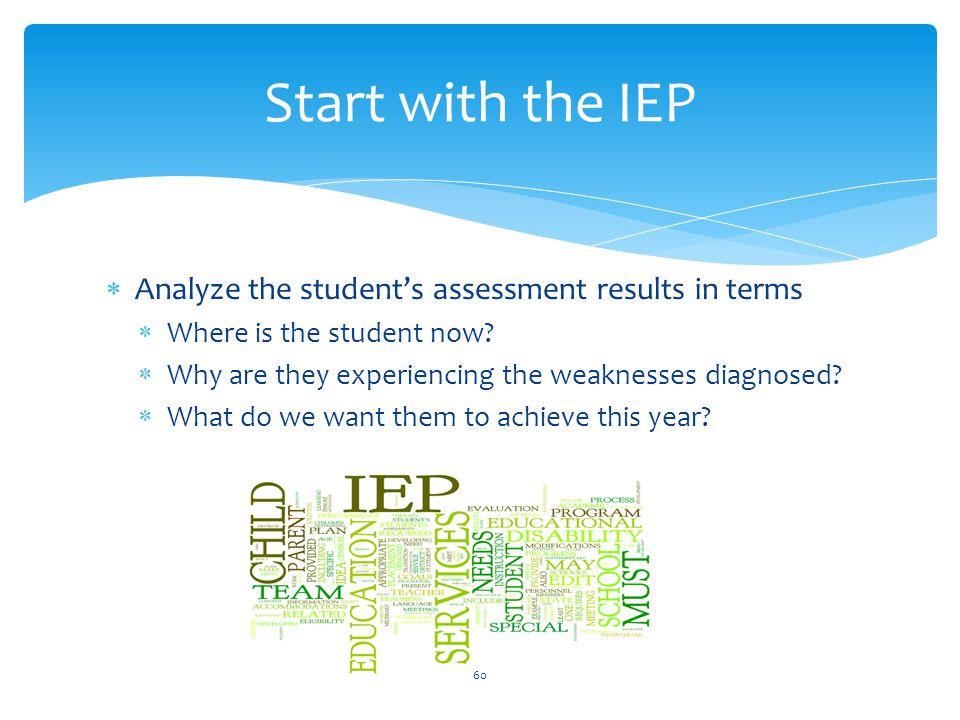  Analyze the student's assessment results in terms  Where is the student now.