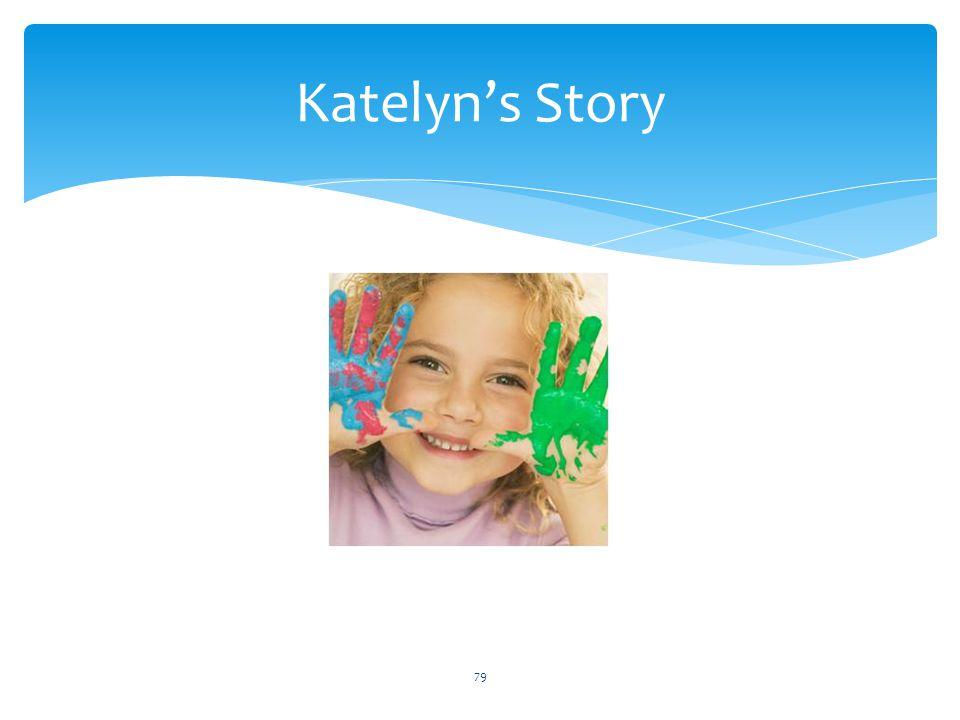 Katelyn's Story 79
