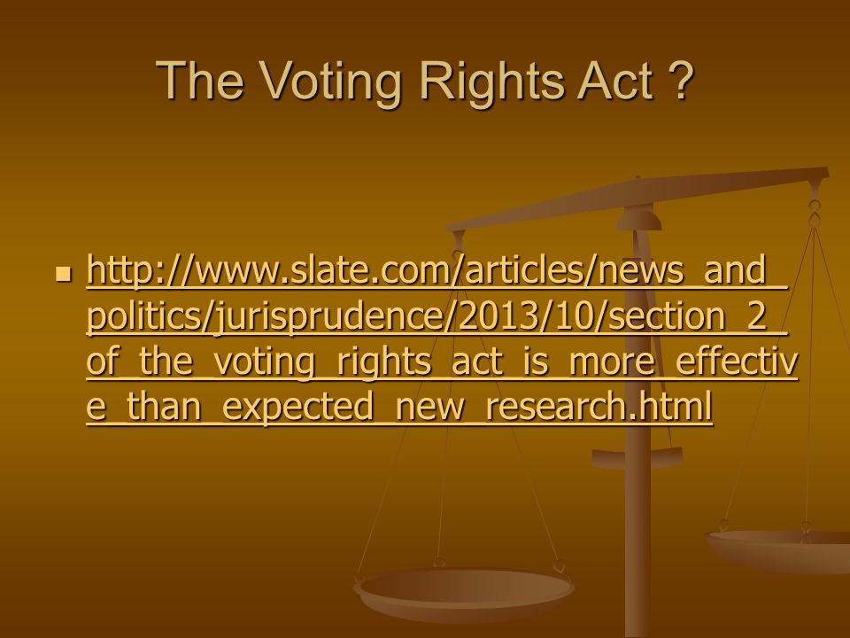 The Voting Rights Act .