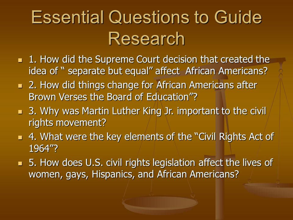 Essential Questions to Guide Research 1.