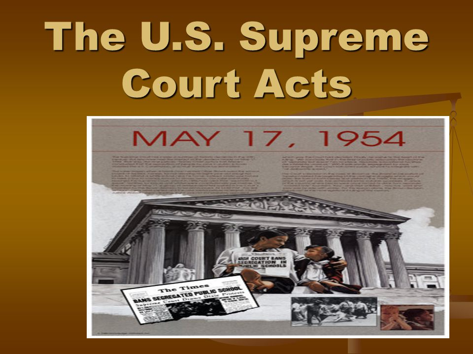 The U.S. Supreme Court Acts