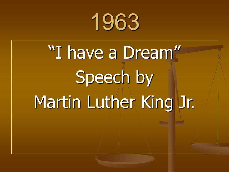 1963 I have a Dream Speech by Martin Luther King Jr.