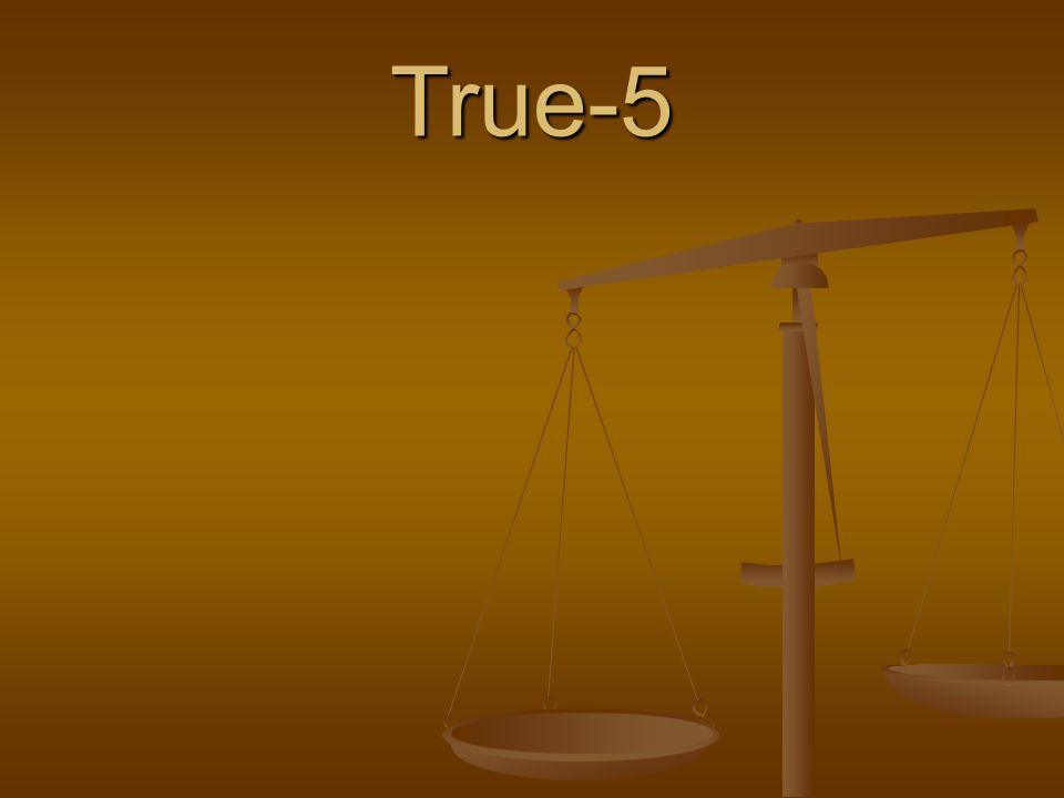 True-5