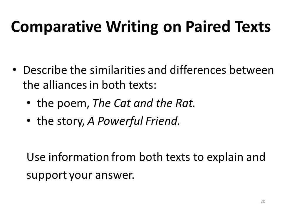 Comparative Writing on Paired Texts Describe the similarities and differences between the alliances in both texts: the poem, The Cat and the Rat.