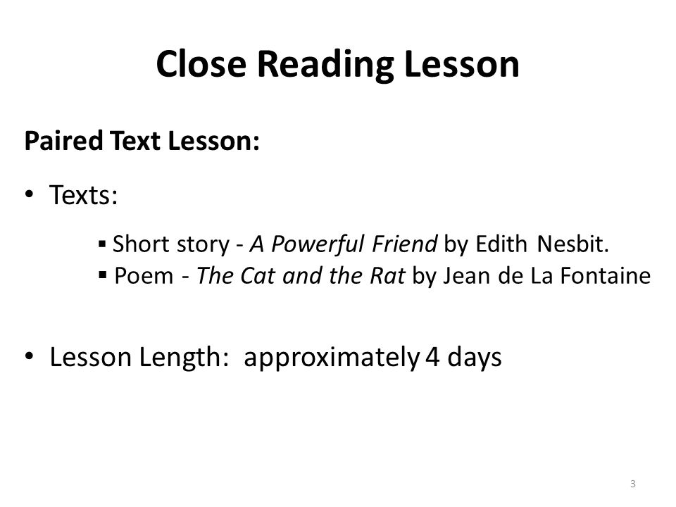 Close Reading Lesson Lesson Directions: 1.Students read the entire passage silently.