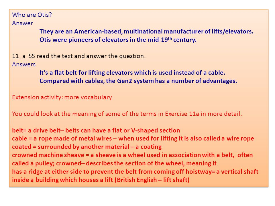 Who are Otis? Answer They are an American-based, multinational manufacturer of lifts/elevators. Otis were pioneers of elevators in the mid-19 th centu